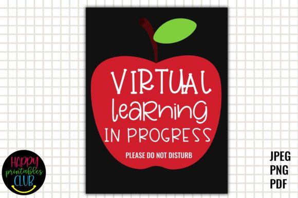 Print on Demand: Virtual Learning in Progress, Do Not Disturb Graphic Teaching Materials By Happy Printables Club