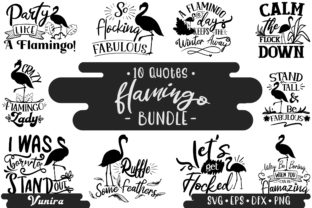 Print on Demand: 10 Flamingo Bundle - Lettering Quotes Graphic Crafts By Vunira