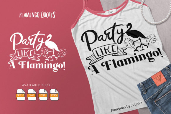 10 Flamingo Bundle - Lettering Quotes Graphic Design Item