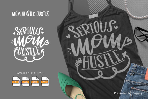 10 Mom Hustle Bundle | Lettering Quotes Graphic Popular Design