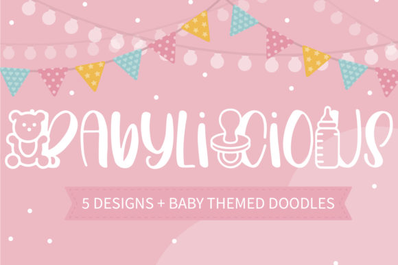 Print on Demand: Babylicious Decorative Font By freelingdesignhouse