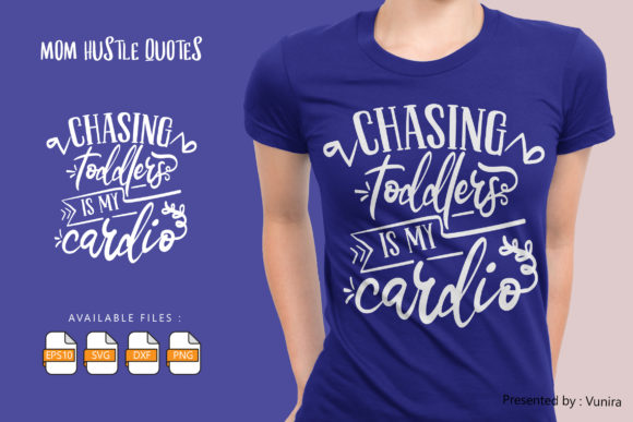 Chasing Toddlers is My Cardio Graphic
