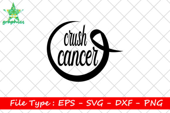 Print on Demand: Crush Cancer Graphic Print Templates By Star_Graphics