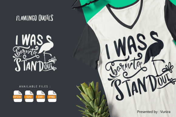 Print on Demand: I Was Born to Stand out Graphic Crafts By Vunira