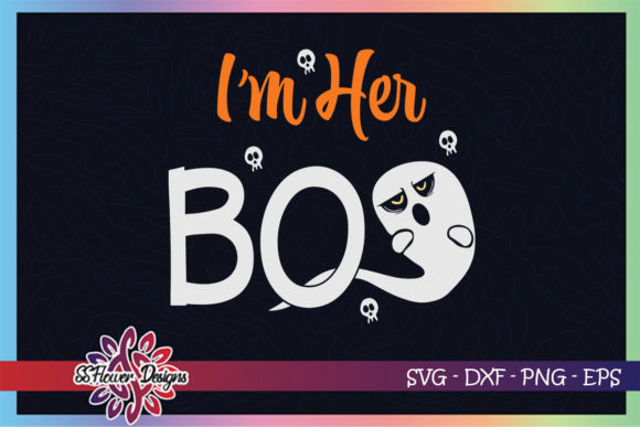 I'm Her Boo Funny Boo Halloween Graphic Crafts By ssflower