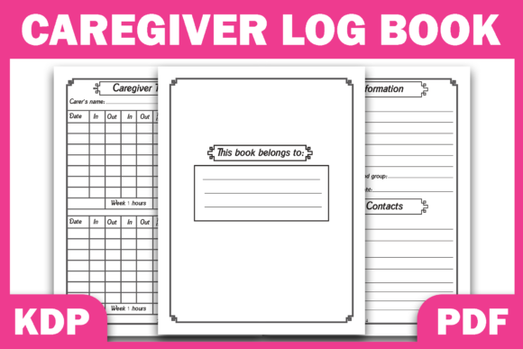 Print on Demand: KDP Interior Caregiver & Nurse LogBook Graphic KDP Interiors By Fayne