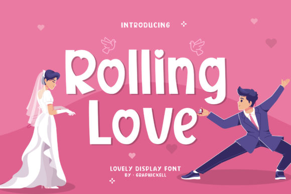 Print on Demand: Rolling Love Display Font By Graphicxell