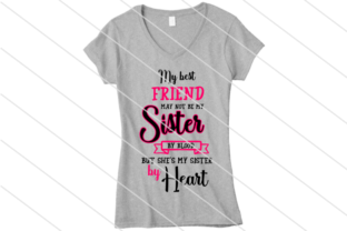 Print on Demand: Sister by Heart Graphic Crafts By Amy Anderson Designs