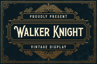 Print on Demand: Walker Knight Display Font By almarkhatype