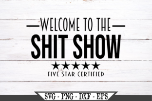 Welcome to the Shit Show Funny Graphic Crafts By Crafters Market Co 2