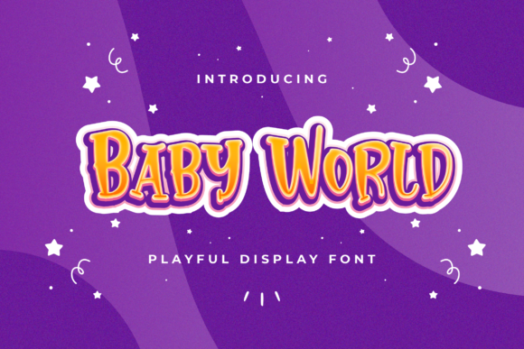 Print on Demand: Baby World Display Font By StringLabs