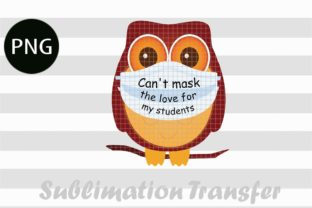 Print on Demand: Can't Mask My Love for Kindergarten Graphic K By ArtPrintables Designs