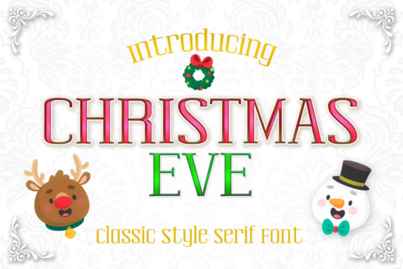 Print on Demand: Christmas Eve Serif Font By numnim