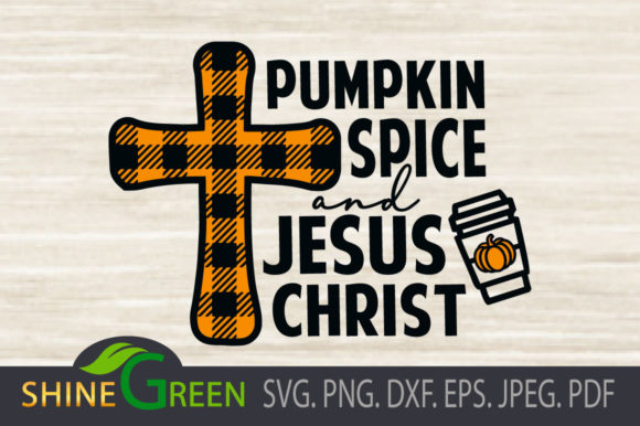 Print on Demand: Fall - Pumpkin Spice Jesus Christ Plaid Graphic Crafts By ShineGreenArt