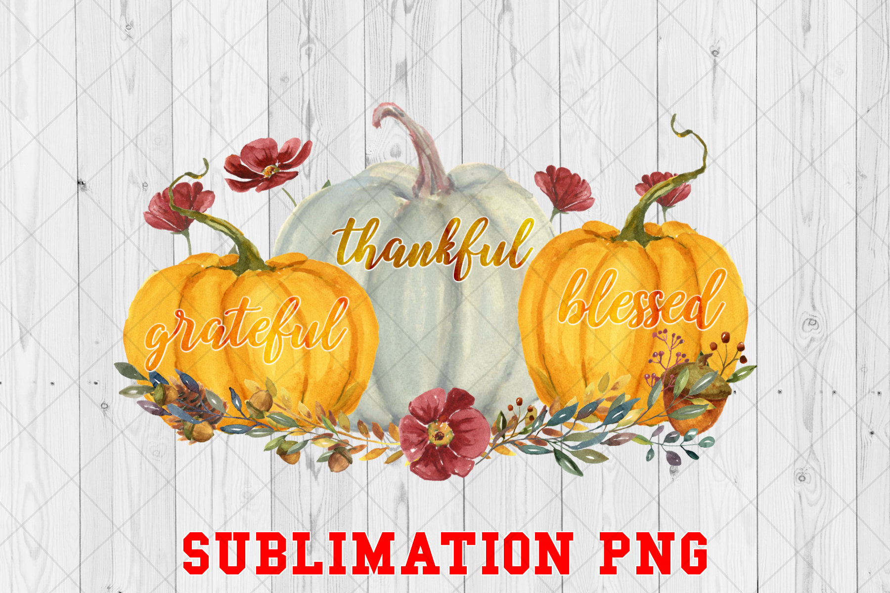 Grateful Thankful Blessed Pumpkin Png Graphic By Ten Times Studio Creative Fabrica Pumpkin png cliparts, all these png images has no background, free & unlimited downloads. grateful thankful blessed pumpkin png