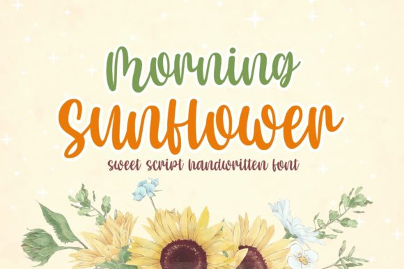 Print on Demand: Morning Sunflower Script & Handwritten Font By AllaCreativa