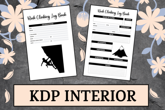 Print on Demand: Rock Climbing Log Book | KDP Interior Graphic KDP Interiors By KDP Mastermind