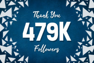Thank You 479k Followers Graphic Backgrounds By MY Creatives