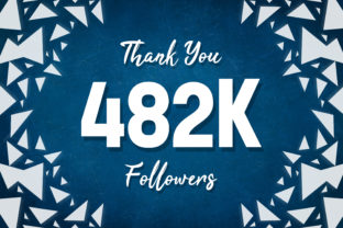 Thank You 482k Followers Graphic Backgrounds By MY Creatives