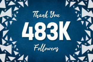Thank You 483k Followers Graphic Backgrounds By MY Creatives