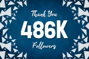Thank You 486k Followers Graphic Backgrounds By MY Creatives