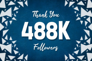 Thank You 488k Followers Graphic Backgrounds By MY Creatives