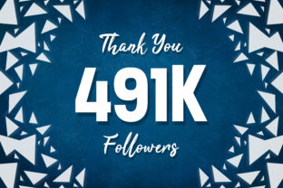 Thank You 491k Followers Graphic Backgrounds By MY Creatives