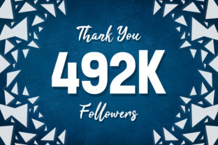 Thank You 492k Followers Graphic Backgrounds By MY Creatives