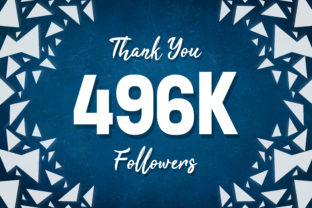 Thank You 496k Followers Graphic Backgrounds By MY Creatives