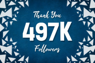 Thank You 497k Followers Graphic Backgrounds By MY Creatives