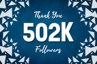 Thank You 502k Followers Graphic Backgrounds By MY Creatives