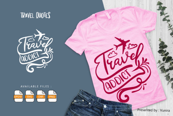 Print on Demand: Travel Addict Graphic Crafts By Vunira