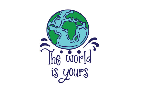 The World is Yours Travel Craft Cut File By Creative Fabrica Crafts