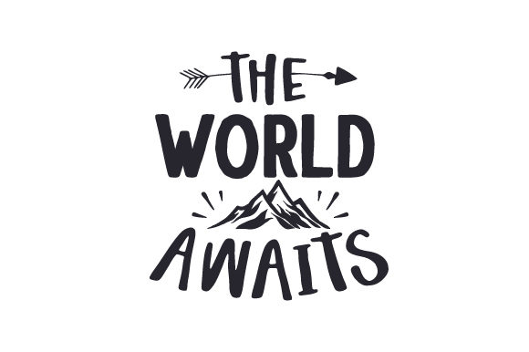 The World Awaits Travel Craft Cut File By Creative Fabrica Crafts