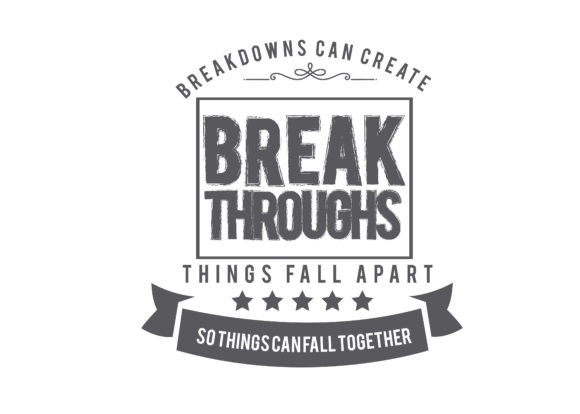 Print on Demand: Breakdowns Can Create Breakthroughs Graphic Illustrations By baraeiji
