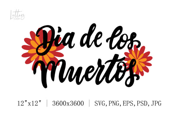 Dia De Los Muertos Quote with Marigold Graphic Illustrations By cyrilliclettering
