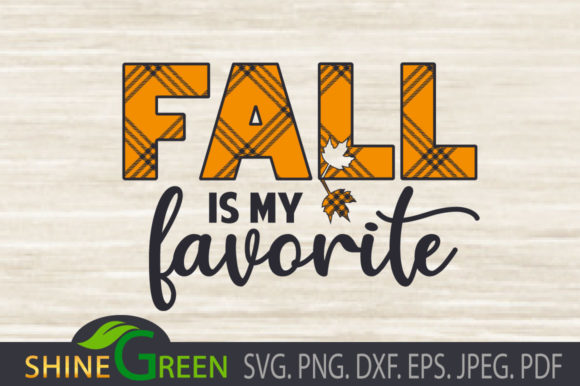 Print on Demand: Fall is My Favorite Plaid, Autumn, Oak Graphic Crafts By ShineGreenArt