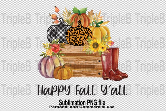Print on Demand: Happy Fall Y'all Pumpkin Sublimation Graphic Illustrations By TripleBcraft