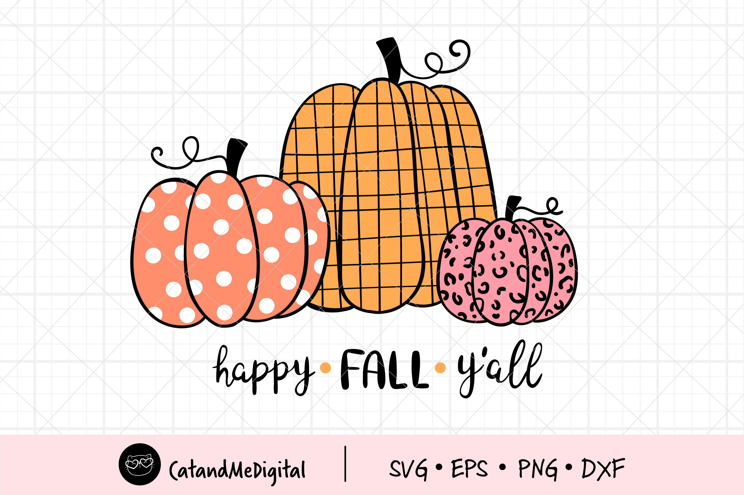 Happy Fall Y All Pumpkins Graphic By Catandme Creative Fabrica