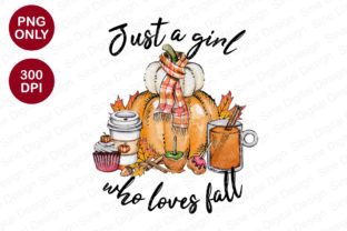 Print on Demand: Just a Girl Who Loves Fall Sublimation Graphic Crafts By SineDigitalDesign