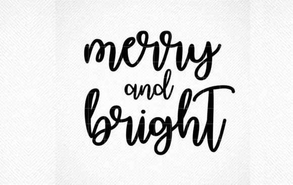 Merry Bright Graphic By Svg Den Creative Fabrica