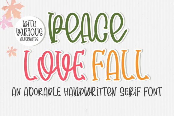 Print on Demand: Peace Love Fall Serif Font By BitongType - Image 1
