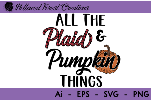 Plaid Pumpkin Things Graphic Illustrations By hollowedforestcreations