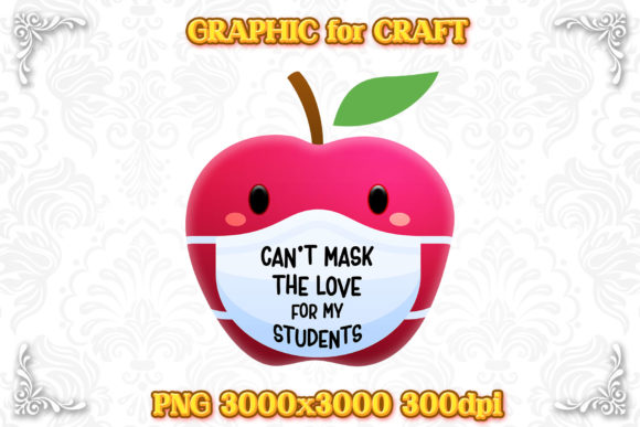 Print on Demand: Sublimation Can't Mask Love Students PNG Graphic Crafts By numnim