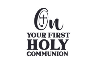 On Your First Holy Communion Religious Craft Cut File By Creative Fabrica Crafts