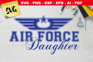 Print on Demand: Air Force Daughter Star Wings Graphic Crafts By Novart