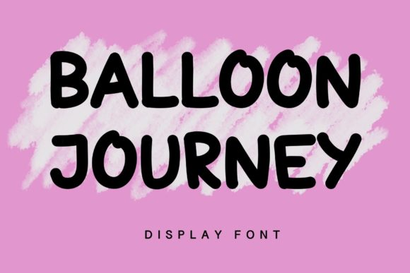 Print on Demand: Ballon Journey Display Font By Ansart