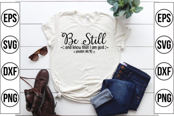 Be Still and Know That I Am God Grafik Plotterdateien von Craft Store