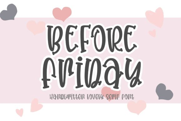 Before Friday Font