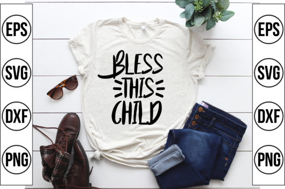 Bless This Child Graphic Crafts By Craft Store